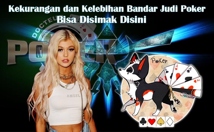 Kekurangan dan Kelebihan Bandar Judi Poker